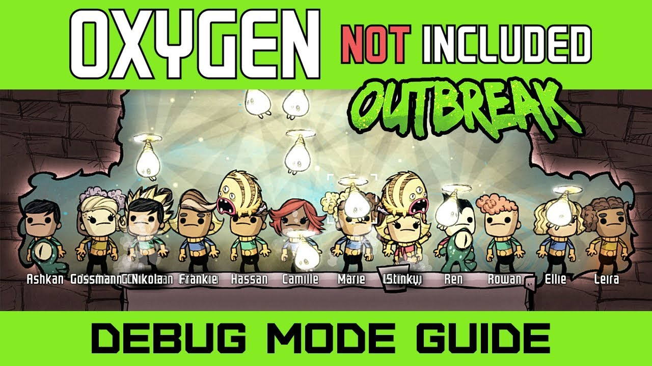 How to Setup Debug Mode Guide - Oxygen Not Included Outbreak - Cheats and  Secrets [4k]