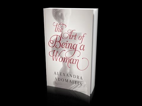 The Art of Being a Woman ~ Episode 1