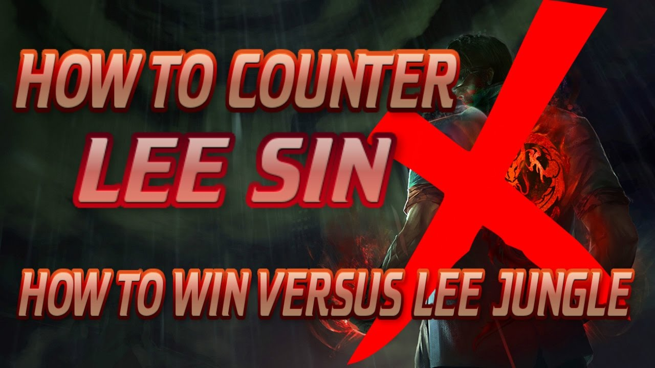 lee sin counter