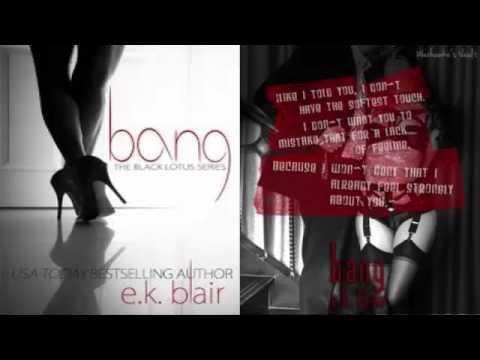 Bang (Black Lotus Book 1) by E  K  Blair Audiobook Part 4