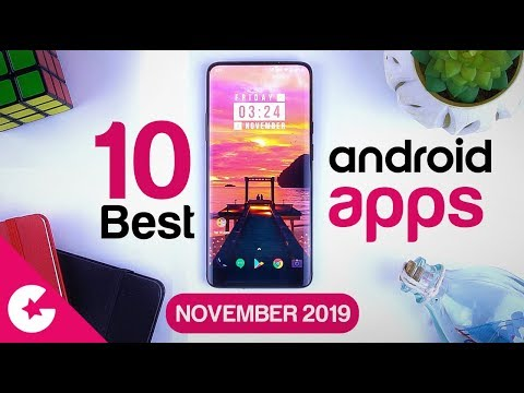 Top 10 Best Apps for Android - Free Apps 2019 (November)