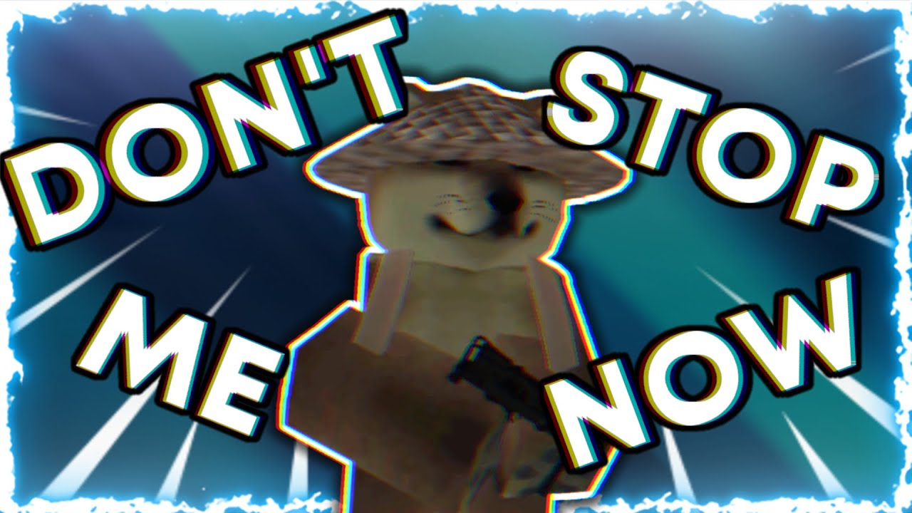 """Don't Stop Me Now"" (Roblox Criminality Montage)"