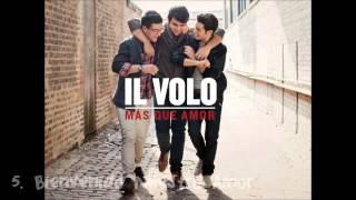 Il Volo - Mas Que Amor [FULL ALBUM]