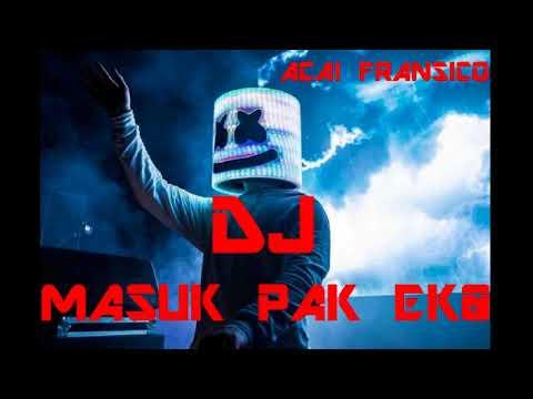 DJ MASUK PAK EKO VERSION MARSHMELLO 2018