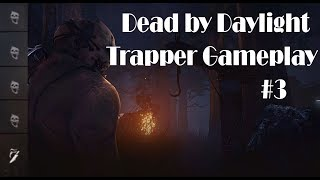 Dead by Daylight | Trapper gameplay