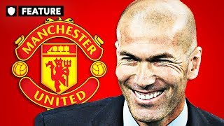 IS ZIDANE RIGHT FOR MAN UTD? | FEATURES