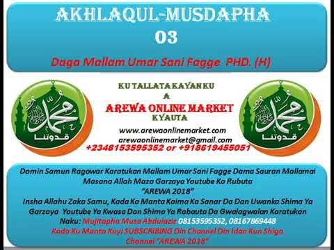 Umar Sani Fagge Akhlaqul Musdapha 03.