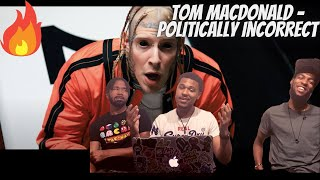 """Tom MacDonald - """"Politically Incorrect"""" Reaction!!!"""