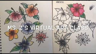 """Zig-Zag and Draw!""(Ms. Z's Virtual Art Class)Ep. 7- How to Draw Tropical Flowers"