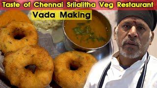 Taste of Chennai Srilalitha Veg Restaurant – Vada Making