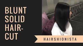 BLUNT CUT Haircut Tutorial | by HAIRSHIONISTA