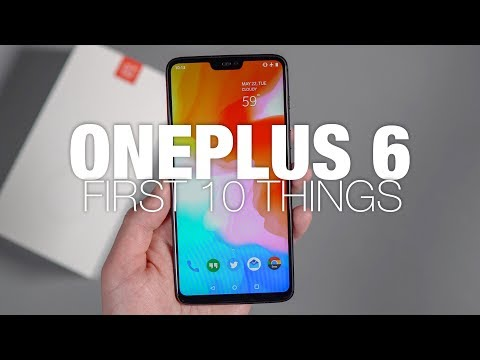 OnePlus 6: First 10 Things to Do!