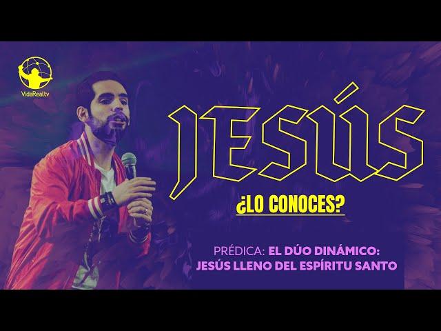 Jesús lleno del Espíritu Santo | Jesús ¿Lo conoces? | Pastor Jorge Grotewold