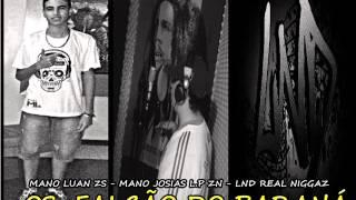 Ideologia Consciente ( Mano Luan Zs ) Part Mano Josias L.P - Lnd Real Nigga
