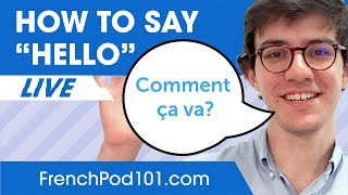 How to Say Hello in French - Basic French Phrases