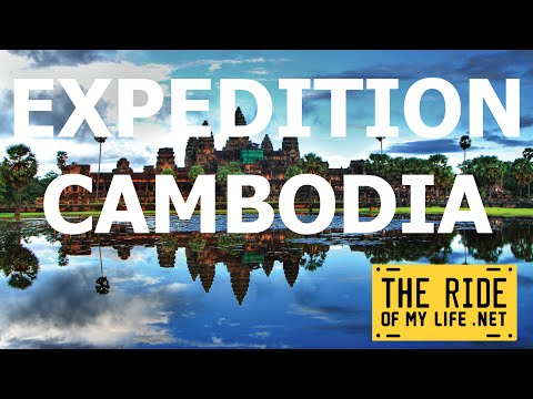 Expedition Cambodia - The Ride of My Life