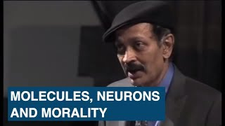Molecules , neurons and morality