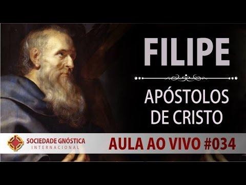 Filipe   Apóstolos de Cristo   Aula AO VIVO #34