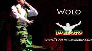 Teddy Afro - Wolo (Ethiopian Music)