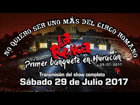 La Renga - En Vivo En Huracán 29/07/2017 - Show Completo -