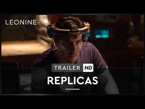 REPLICAS | Trailer | Deutsch | HD | offiziell