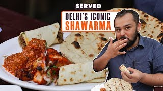 Exploring Al Bake's Iconic Shawarmas | Delhi Street Food | Served#07
