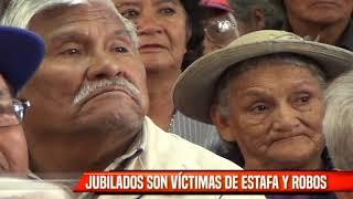 JUBILADOS SON VÍCTIMAS DE ESTAFA Y ROBOS