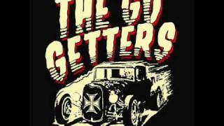 The go getters - whenever you're ready