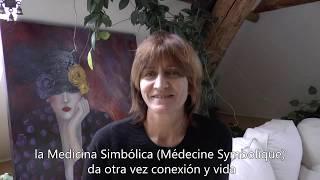 A quoi sert la Médecine Symbolique ? Traduction espagnol - Rose Gandy