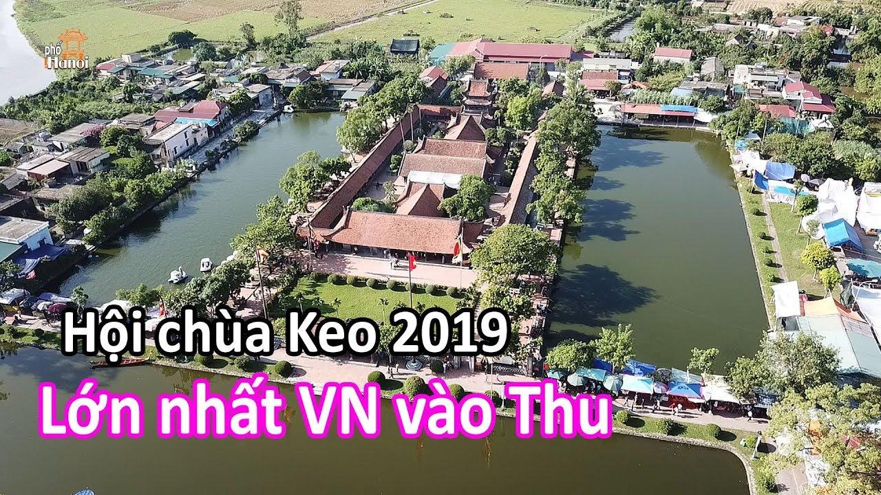 Lễ hội thu Chùa Keo 2019 ở Thái Bình lớn nhất Việt Nam #hnp