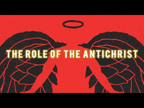 The Role of the Antichrist