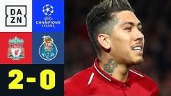 Roberto Firmino vollendet perfekten Angriff: FC Liverpool - Porto 2:0 | UEFA Champions League | DAZN