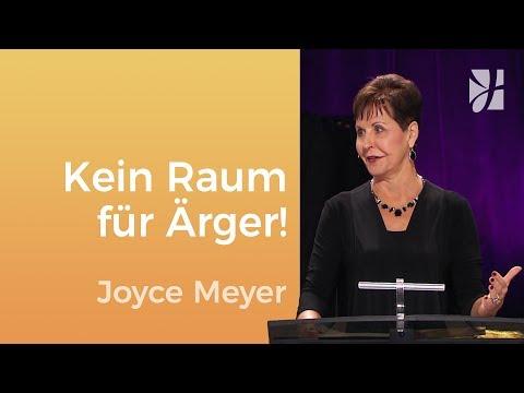 Gib Deinem Ärger Keinen Raum – Joyce Meyer – Seelische Schmerzen Heilen