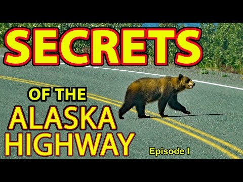"""👍""""Secrets of the Alaska Highway"""" (or How to Take Your RV to Alaska and Live to Tell the Tale!) 😆"""