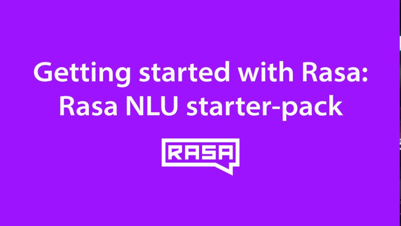 Getting started with Rasa NLU: using the Rasa NLU starter-pack
