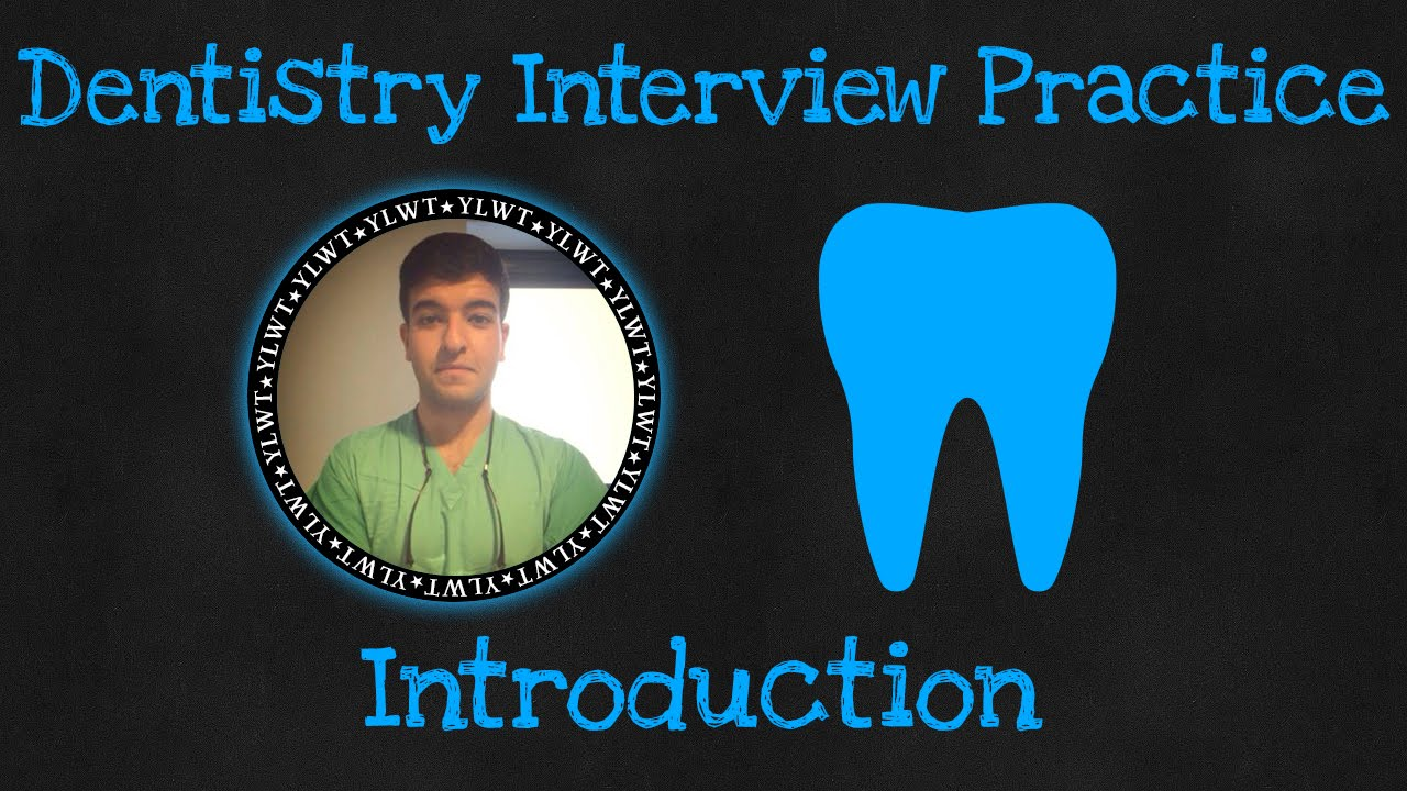 dentistry interview practice dentistry interview practice