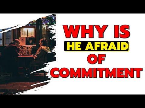 Relationship & Dating Advice : Overcoming Fear of Commitment from YouTube · Duration:  1 minutes 13 seconds
