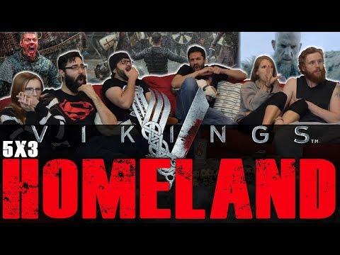 Vikings - 5x3 Homeland - Group Reaction