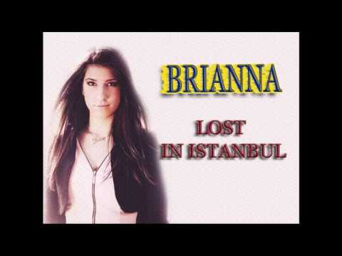 BRIANNA - LOST IN ISTANBUL (WITH LYRICS)
