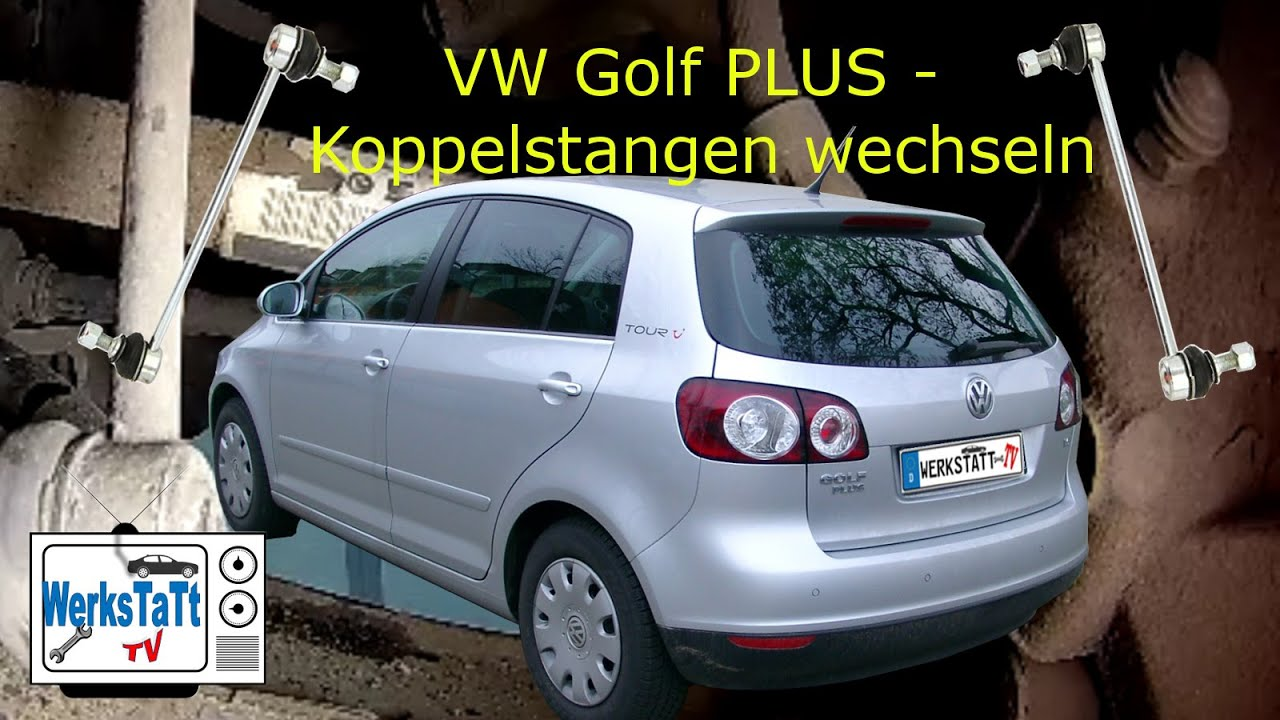 vw golf plus golf 5 koppelstangen vorn wechseln replace coopling rods werkstatt tv youtube. Black Bedroom Furniture Sets. Home Design Ideas