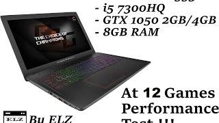 GTX 1050 2GB + i5-7300HQ - 12 Games (Witcher 3/NFS/Dragon Age/CS GO more!) Asus Strix GL553VD by ELZ