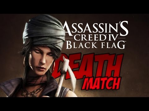 Assassin's Creed 4 | Deathmatch |