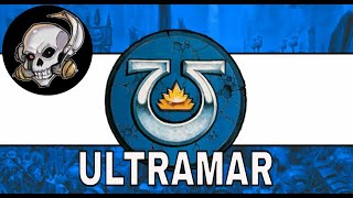 ULTRAMAR - THE 500 WORLDS AND HOME OF THE ULTRAMARINES