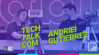 HACK TOWN | TECH TALK | ANDRIEI GUTIERREZ