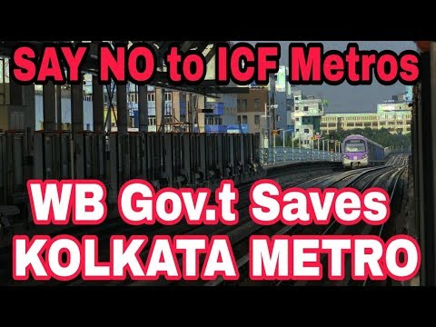 West Bengal Govt. will try to Save Kolkata Metro from ICF