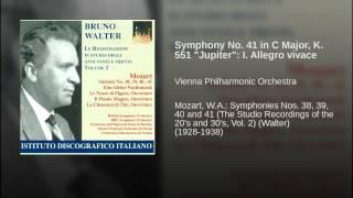 """Symphony No. 41 in C Major, K. 551 """"Jupiter"""": I. Allegro vivace"""