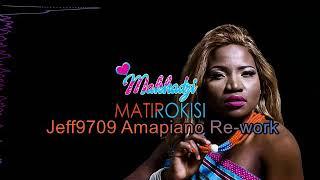 DJ Call Me feat Makhadzi - Matorikisi Jeff9709 Amapiano Re-work