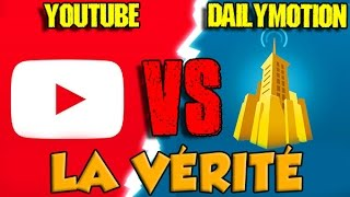 YOUTUBE VS DAILYMOTION : LA VÉRITÉ