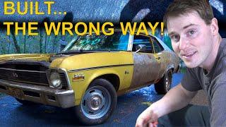 1972 Nova Build: The Wrong Way! - Not Rod Episode 1