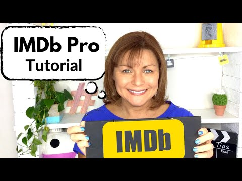IMDbPro Tips For Actors - IMDB Pro Tutorial